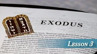 Lesson 3 - Exodus 2 & 3