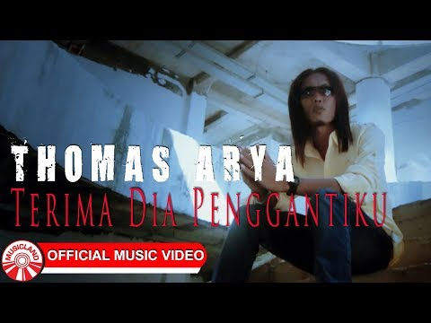 Thomas Arya - Terima Dia Penggantiku [Official Music Video HD]
