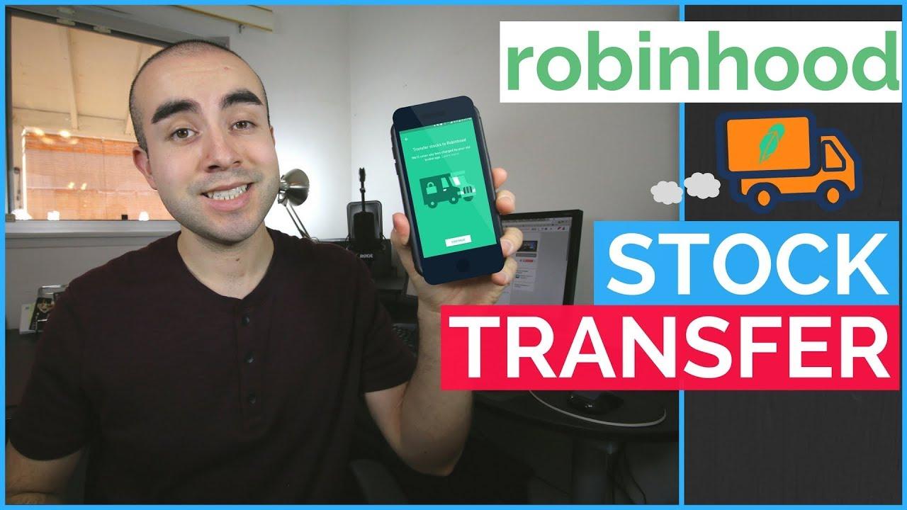 Robinhood Stock Transfer: How To Transfer Stocks To Robinhood
