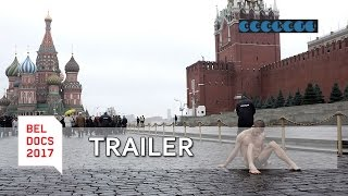 Pavlensky – Man and Might (2016) - Trailer | BELDOCS MARKET 2017