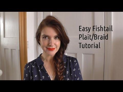 Easy Fishtail Plait / Braid Tutorial