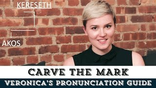 veronica roth s pronunciation guide   carve the mark