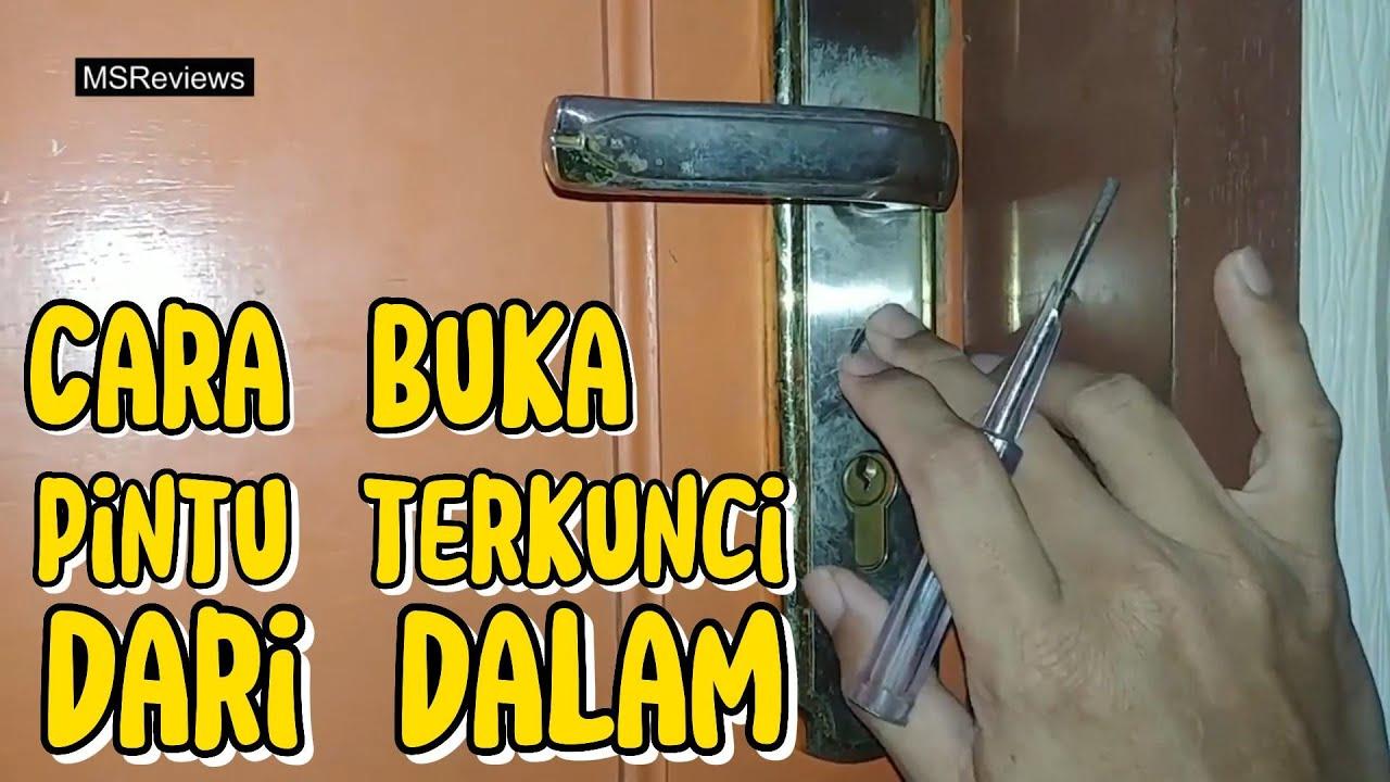 Cara Buka Pintu Bila Terkunci Dari