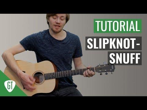 Slipknot - Snuff | Gitarren Tutorial Deutsch