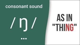 "Video Consonant Sound / ŋ / (NG) as in ""thing""- American English Pronunciation download MP3, 3GP, MP4, WEBM, AVI, FLV Agustus 2018"