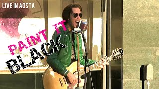 Paint It Black (The Rolling Stones) -  Federico Borluzzi live in Aosta (place des Franchises)