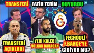 Feghouli Fenerbahçe l Fatih Terim Transferi Açıkladı l Yeni Kaleci Volkan Babacan l TRANSFER