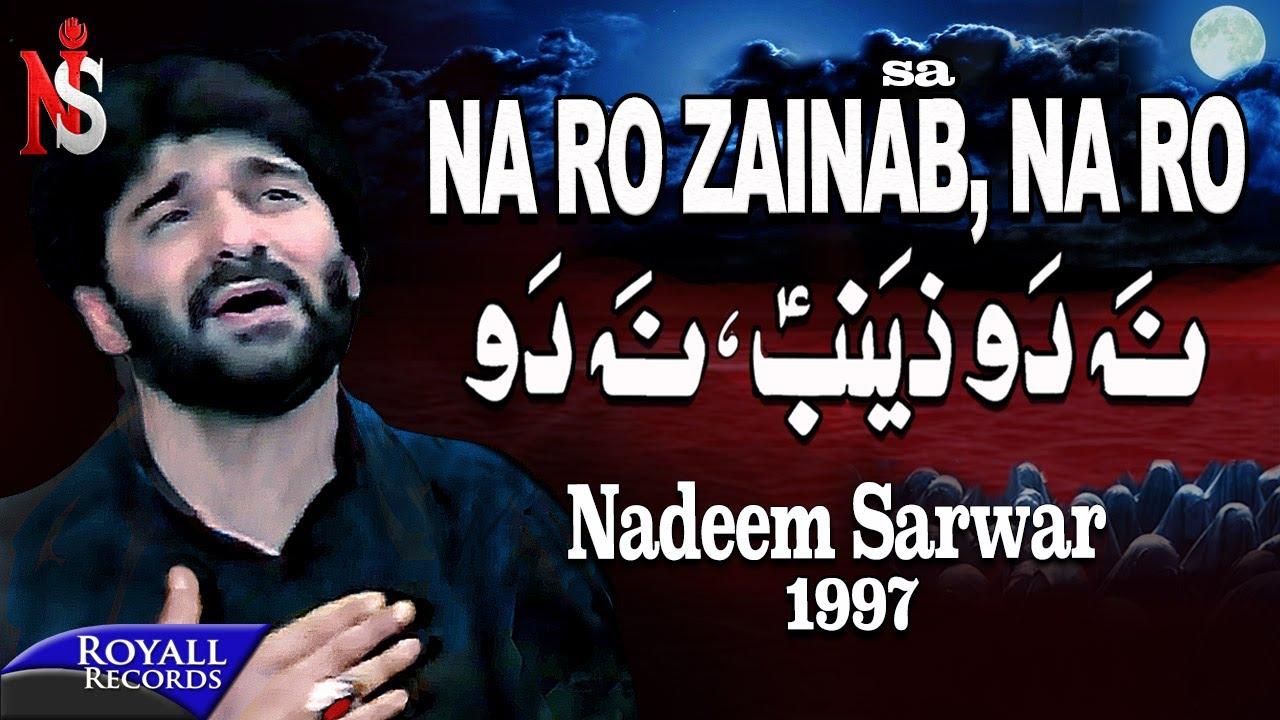 Download Nadeem Sarwar | Na Ro Zainab | 1997