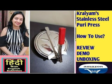 kraiyam's-stainless-steel-puri-press-review,-unboxing,-demo-how-to-use-puri-press---in-hindi