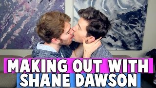 MAKING OUT with SHANE DAWSON
