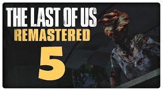 Let's Play THE LAST OF US REMASTERED Part 5: Gefährlicher Gang durch die Ruinen des Stadtzentrums