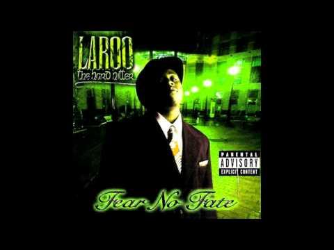 LAROO THA HARD HITTER - MO' SKRILLA