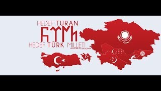 TURAN DEVLETİ Kuruluyor Bütün Türkler Birleşecek