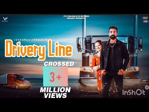 Drivery Line | Jaskaran Grewal & Deepak Dhillon | New Punjabi Song 2019| VS Records
