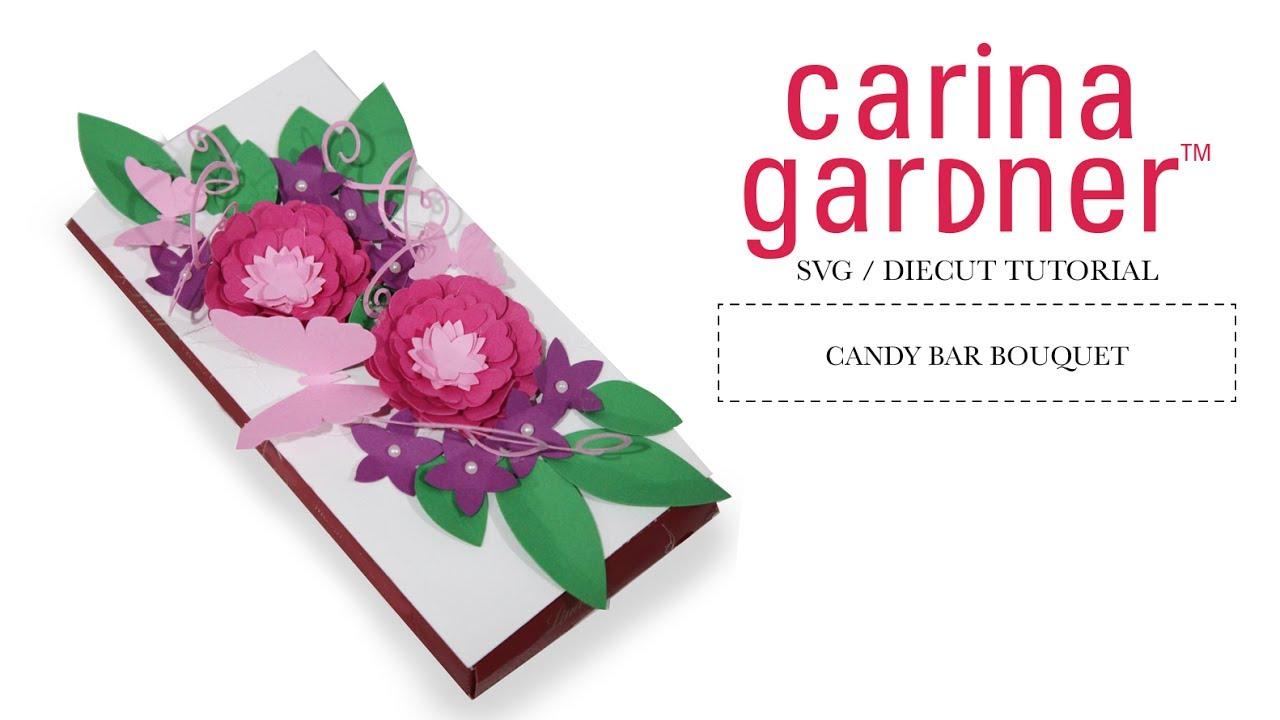 Carina Gardner Die Cut Flower Candy Bar Bouquet Tutorial - YouTube