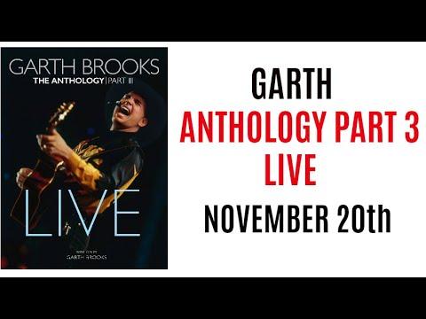 Garth Anthology PART 3 LIVE