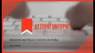 Dendrometria e Selvicoltura - prof. Urbinati
