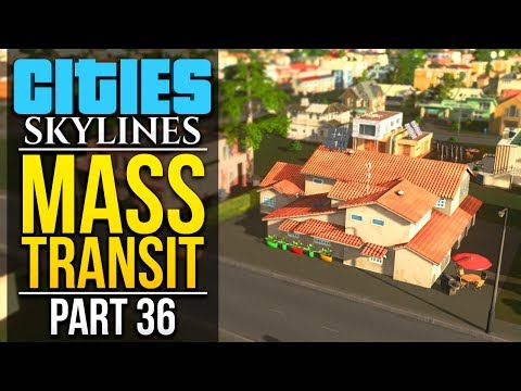 Cities: Skylines Mass Transit | PART 36 | SOME SUBURBS