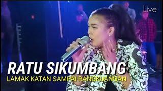 Ratu Sikumbang - LAMAK KATAN SAMPAI RANGKUANGAN [Remix Cover ]