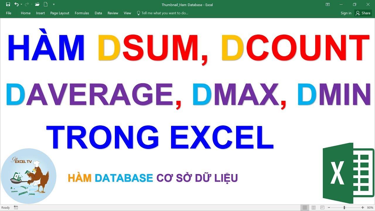 Cách dùng các hàm Database: DSum, DCount, DAverage, DMin, DMax trong Excel