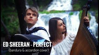 Perfect - Ed Sheeran (bandura and accordion cover) | Double Blast