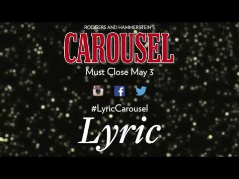 Excerpt from Lyric's CAROUSEL (Soliloquy)