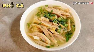 🇨🇦 Vietnamese Chicken Noodle Soup // Cách Nấu Phở Gà Chuẩn Nhất. Cuộc Sống. Canada.