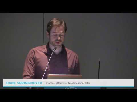 Processing OpenStreetMap Into Vector Tiles - Dane Springmeyer