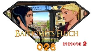 Let's Play Baphomet Fluch 5 #028 [Episode 2] [Deutsch] [HD+] - Der freie Wille