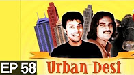 Urban Desi - Episode 58 Full HD - Aaj Entertainment