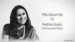 Why Take Investment Risks ?  Risk Zaroori Hai by Radhika Gupta   Viewpoint   Edelweiss MF