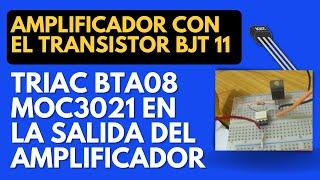 Transistor Bipolar o BJT Amplificación 11 Amplificador de sonido pruebas