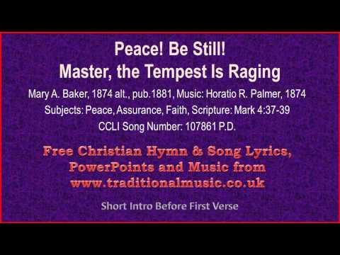 Peace! Be Still!(Master, The Tempest Is Raging) - Hymn Lyrics & Music
