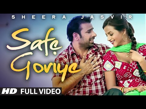 Sheera Jasvir : Safe Goriye- Yaari Jatt Naal Full Video Song | Umeed | Punjabi Songs 2014 Song