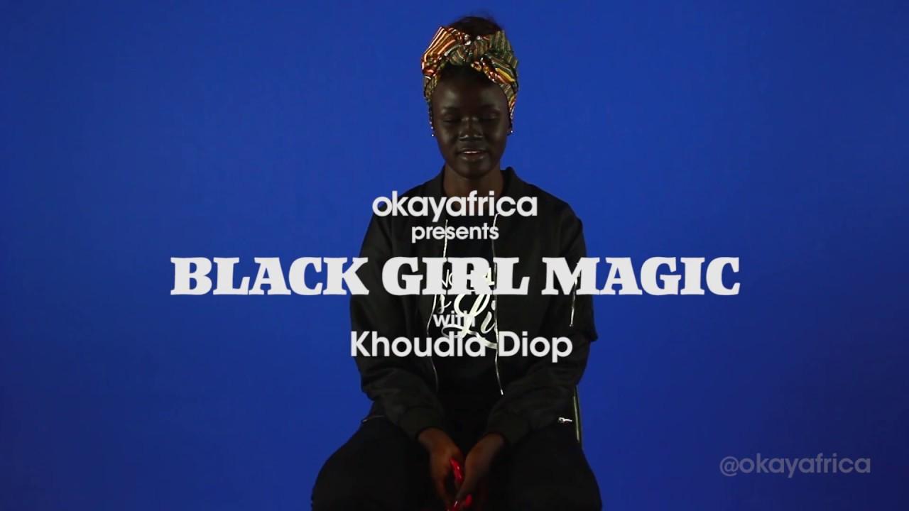 Black Girl Magic With Khoudia Diop A.K.A. Melanin Goddess