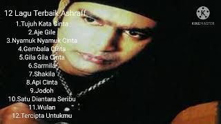 12 Lagu Terbaik Ashraff
