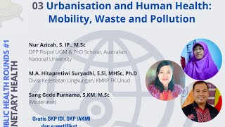 Urbanisation and Human Health: Mobility, Waste and Pollution