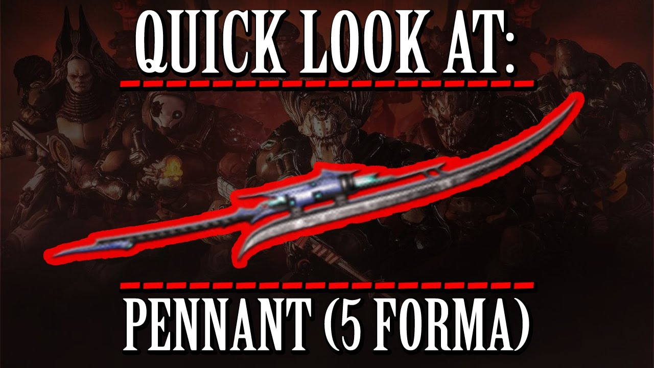 Warframe Quick Look At Pennant 5 Forma Youtube The pennant, in case you weren't aware, is broken. warframe quick look at pennant 5 forma