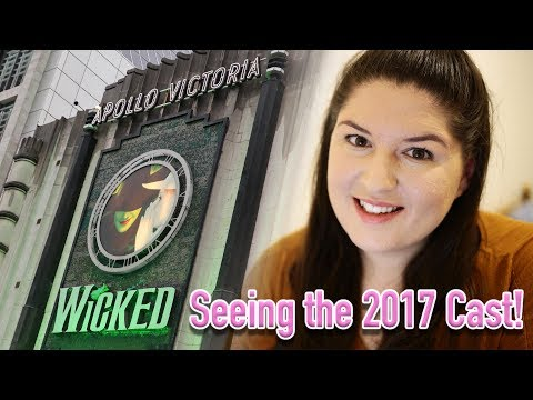 WICKED London (2017 Cast) 💚 REVIEW
