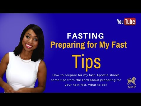 Fasting For God: How To Prepare For Your Fast (3 Tips From The Lord)
