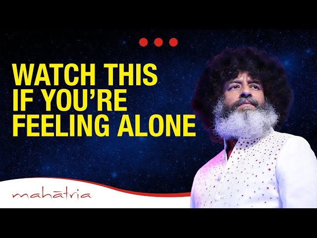 WATCH THIS! If You're Feeling Alone | Mahatria On Loneliness