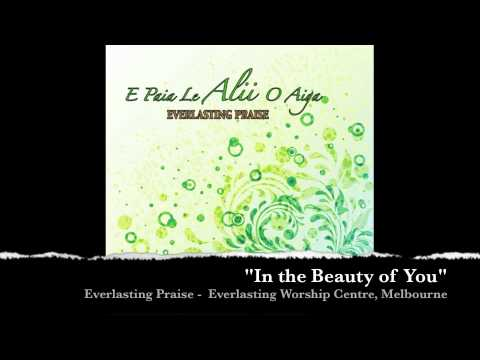 In the Beauty of You - Everlasting Praise