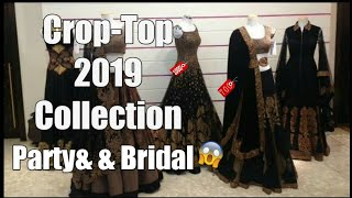 Designer Party Wear Collection and Crop-Top 2019 Verity