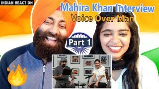 Indian Reaction on Mahira Khan Funny Interview with Voice Over Man (Part 1)