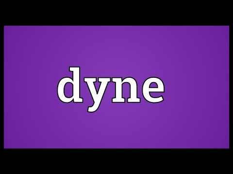 Dyne Meaning