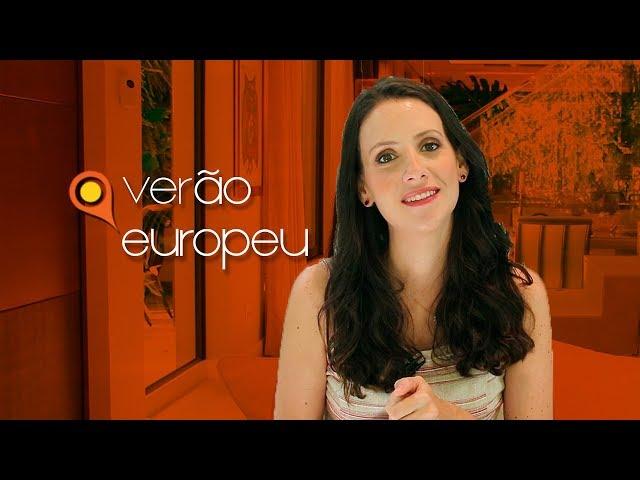 Onde ir no verão europeu?