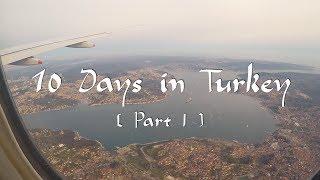 土耳其旅行全記錄 [上集] 10 Days in Turkey [ Part One ]