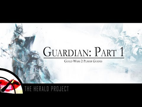 Guild Wars 2 | New Player Guide 2017: The Guardian Profession Part 1 | The Krytan Herald