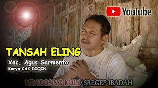 TANSAH ELING AGUS SARMENTO Official video musik