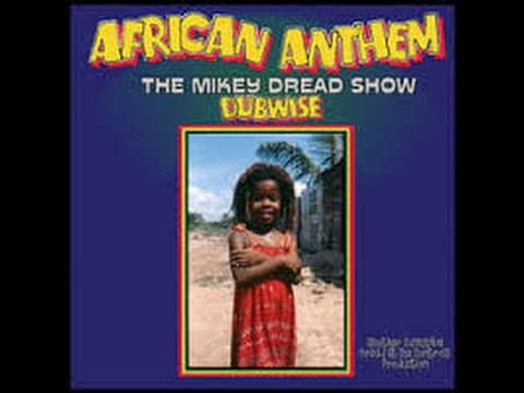 Mikey Dread - African Anthem The Mikey Dread Show Dubwise - Re-Issue Full LP